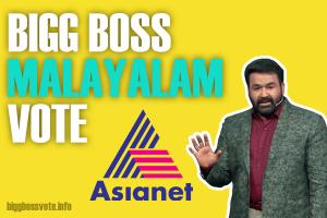 Bigg Boss Malayalam Vote